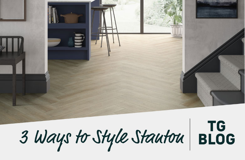 3 ways to style Stanton