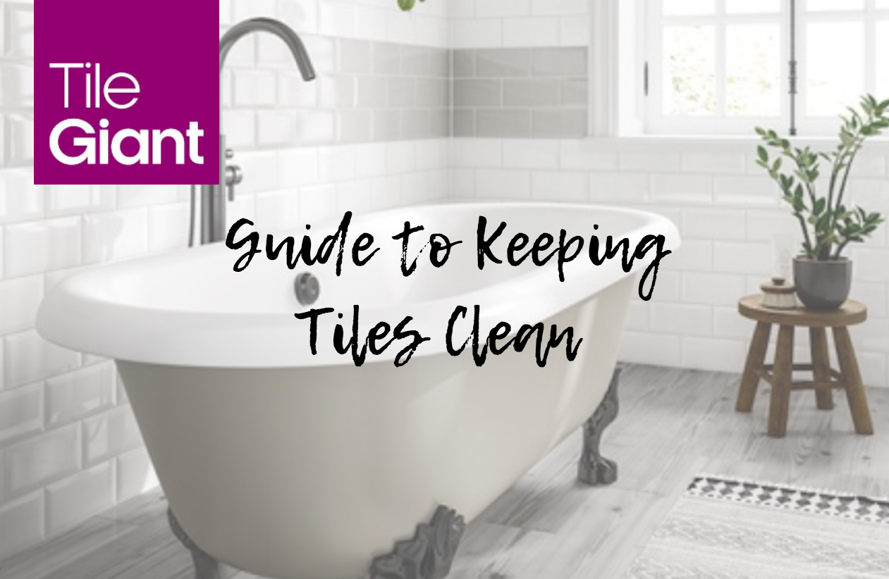 The Best Way To Clean Tiles How To Clean Tiles Tile Giant
