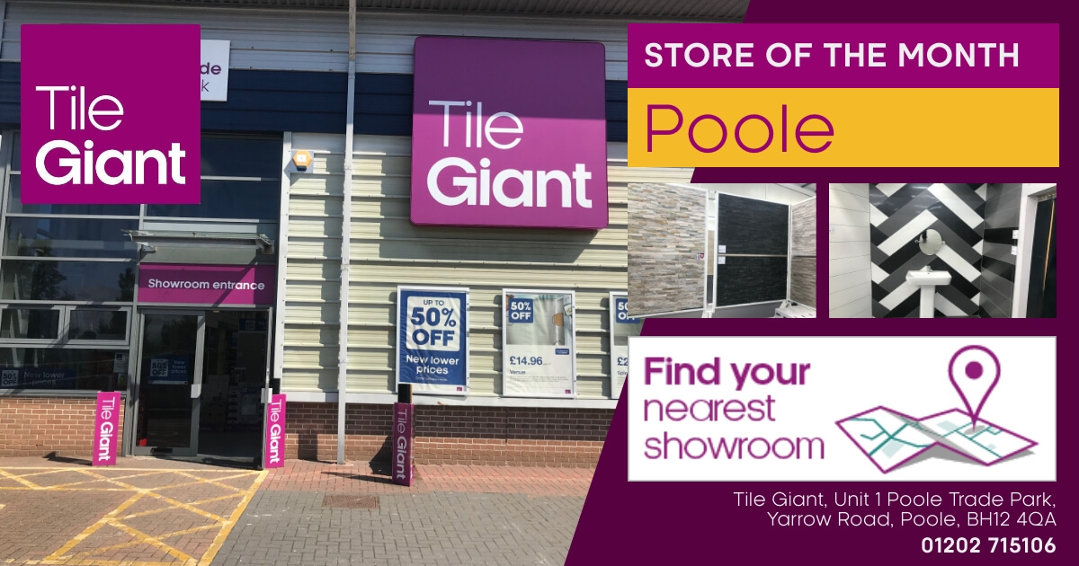 Tile Giant Store of the Month Poole