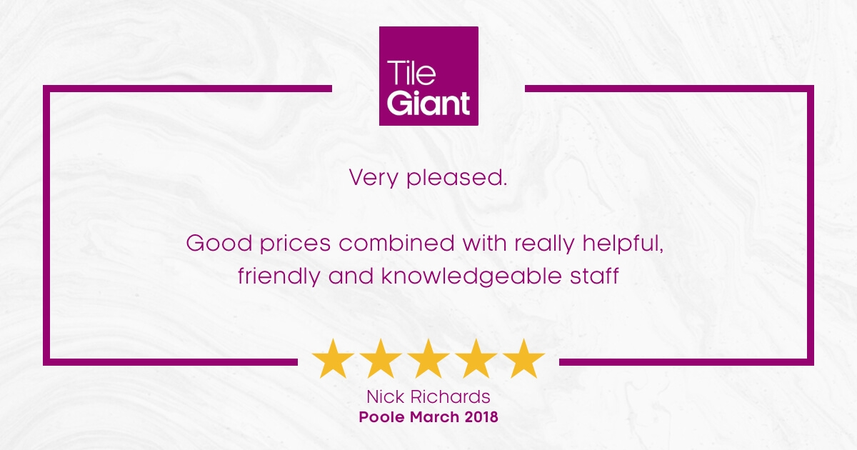 Tile Giant Store of the Month Poole Testimonial