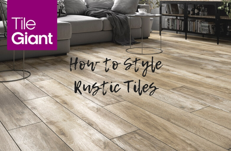 The Beauty of Rustic Tiles