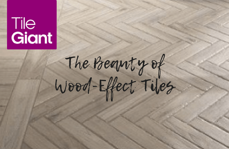 The Beauty of Wood Effect Tiles from Tile Giant