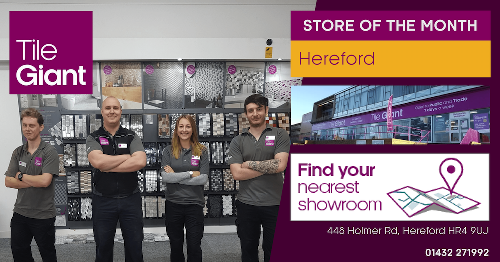 Tile Giant Store of the Month Hereford