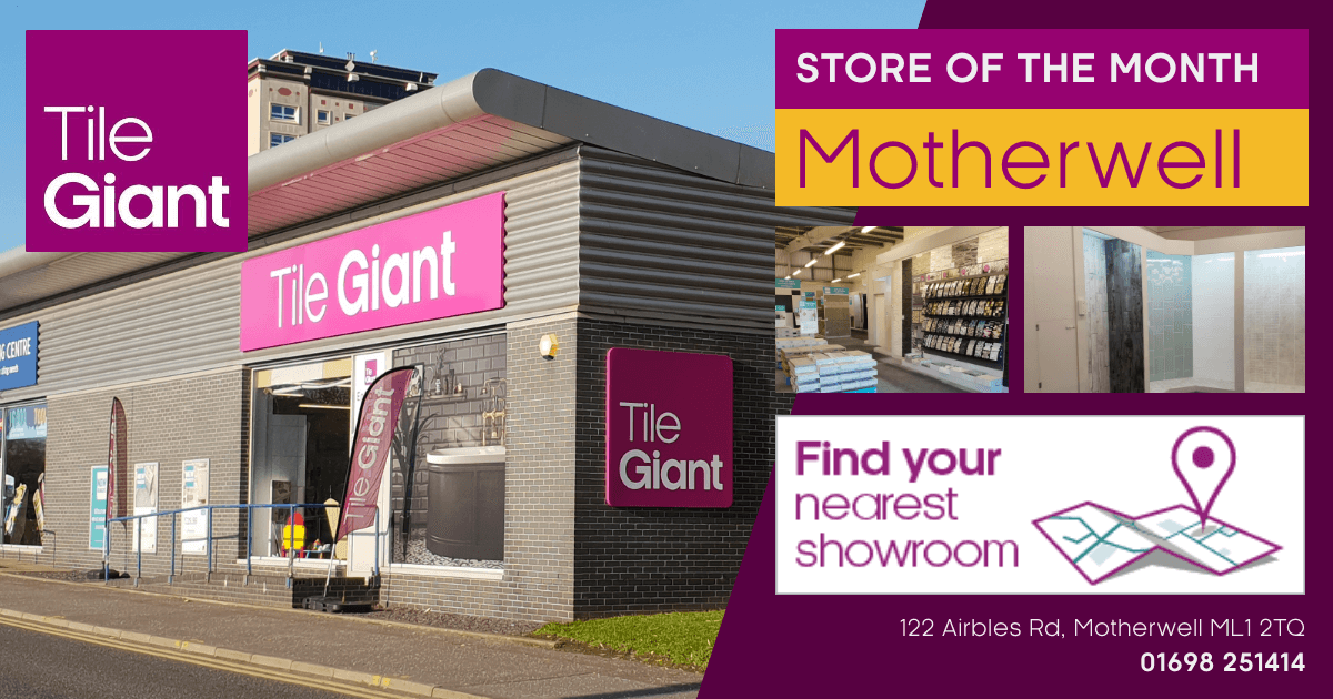 Tile Giant Motherwell Store of the Month